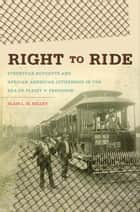 Right to Ride ebook by Blair L. M. Kelley