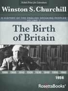 The Birth of Britain, 1956 ebook by Winston S. Churchill