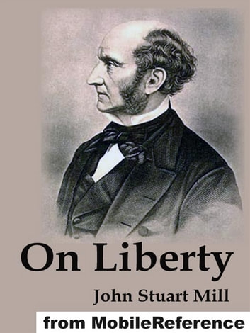 On Liberty (Mobi Classics) ebook by John Stuart Mill