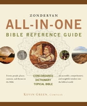 Zondervan All-in-One Bible Reference Guide ebook by Kevin Green