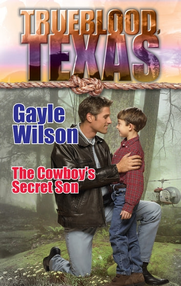 The Cowboy's Secret Son ebook by Gayle Wilson