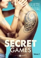 Secret Games - 5 ebook by Juliette Duval