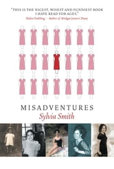 Misadventures ebook by Sylvia Smith