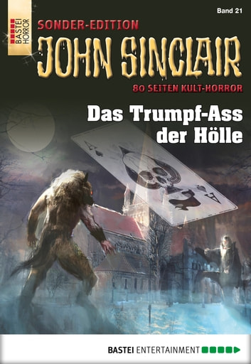 John Sinclair Sonder-Edition - Folge 021 - Das Trumpf-Ass der Hölle ebook by Jason Dark