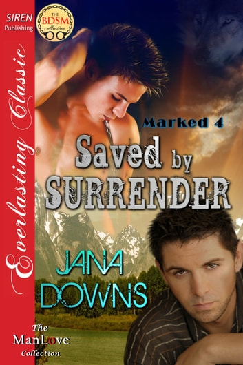 Saved by Surrender ebook by Jana Downs