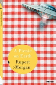 A Picnic on earth - Ebook - Collection Paper Planes ebook by Rupert Morgan