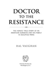 Doctor to the Resistance ebook by Hal Vaughan