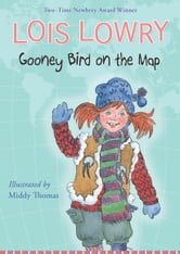 Gooney Bird on the Map ebook by Lois Lowry