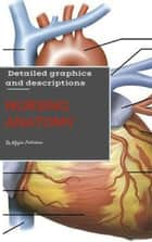 Nursing Anatomy & Physiology ebook by john thuko