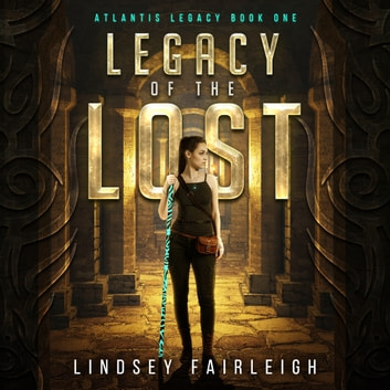 Legacy of the Lost audiobook by Lindsey Fairleigh