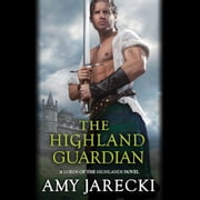 The Highland Guardian audiobook by Amy Jarecki