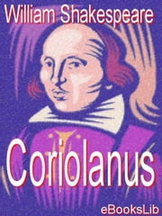 Coriolanus ebook by Shakespeare, William