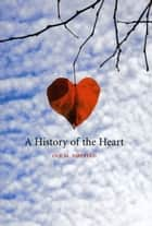 A History of the Heart ebook by Ole Martin Høystad