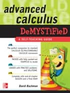 Advanced Calculus Demystified 電子書 by David Bachman