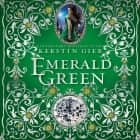 Emerald Green audiobook by Kerstin Gier, Anthea Bell, Marisa Calin