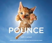 Pounce ebook by Seth Casteel