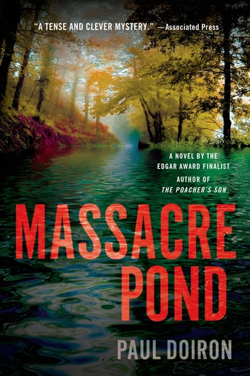 Massacre Pond - A Novel ebook by Paul Doiron