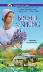 Breath of Spring eBook by Charlotte Hubbard