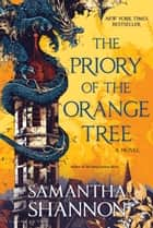 The Priory of the Orange Tree ekitaplar by Samantha Shannon