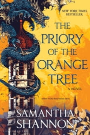 The Priory of the Orange Tree ebook by Samantha Shannon