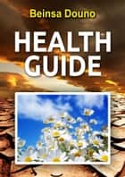 Health Guide ebook by Beinsa Douno