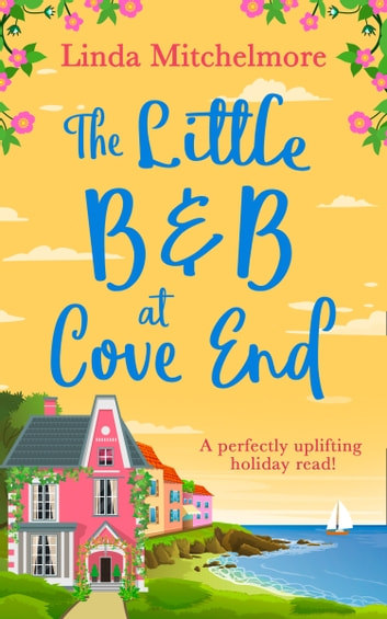 The Little B & B at Cove End ebook by Linda Mitchelmore