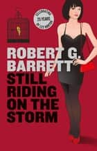 Still Riding on the Storm ebook by Robert G Barrett