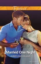 Married One Night 電子書籍 by Amber Leigh Williams
