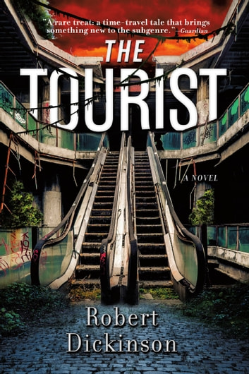 The Tourist ebook by Robert Dickinson