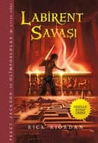 Percy Jackson ve Olimposlular - Labirent Savaşı ebook by Rick Riordan