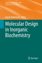 Molecular Design in Inorganic Biochemistry ebook by