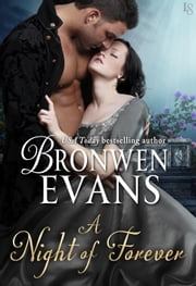 A Night of Forever - A Disgraced Lords Novel ebook by Bronwen Evans
