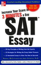Increase Your Score in 3 Minutes a Day: SAT Essay ebook by Randall McCutcheon,James Schaffer
