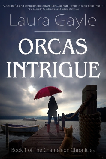Orcas Intrigue ebook by Laura Gayle