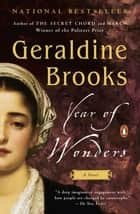 Year of Wonders - A Novel of the Plague ebook by Geraldine Brooks