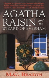 Agatha Raisin and the Wizard of Evesham ebook by M. C. Beaton