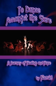 To Dance Amongst the Stars ebook by Namid