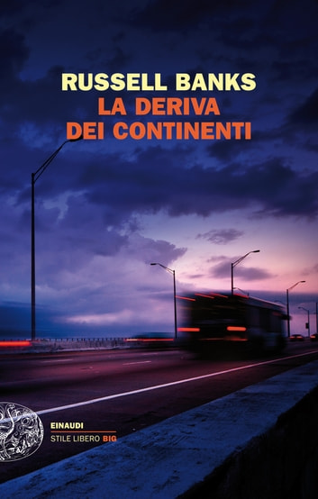 La deriva dei continenti eBook by Russell Banks