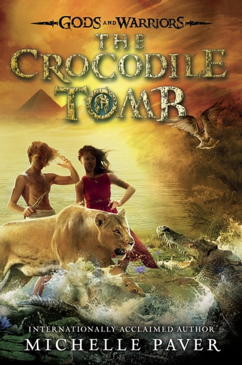 The Crocodile Tomb ebook by Michelle Paver