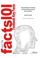 e-Study Guide for: Psychological Testing : Practical Introduction by Thomas P. Hogan, ISBN 9780471738077 ebook by Cram101 Textbook Reviews