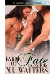Fabric of Fate (Tapestries, Book Six) ebook by N.J. Walters
