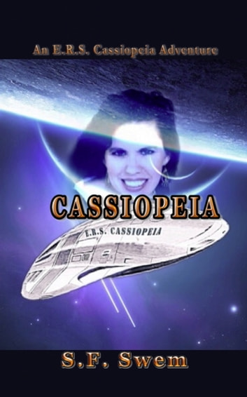 ERS Cassiopeia ebook by S.F. Swem