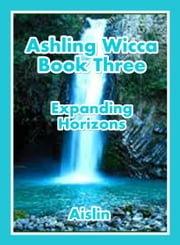 Ashling Wicca, Book Three ebook by Aislin