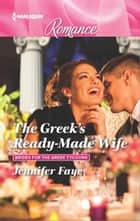 The Greek's Ready-Made Wife ebook by Jennifer Faye