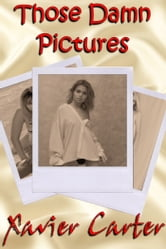 Those Damn Picture ebook by Xavier Carter