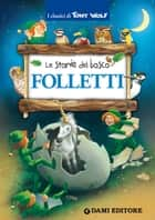 Folletti 電子書 by Tony Wolf, Peter Holeinone