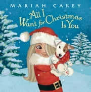 All I Want for Christmas Is You ebook by Mariah Carey,Colleen Madden