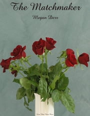 The Matchmaker ebook by Megan Derr