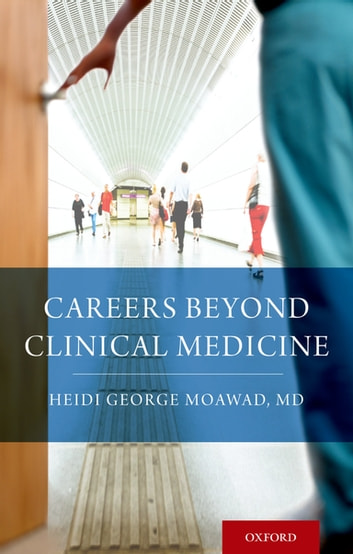 Careers Beyond Clinical Medicine ebook by Heidi Moawad