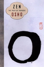 Zen - The Path of Paradox ebook by Osho
